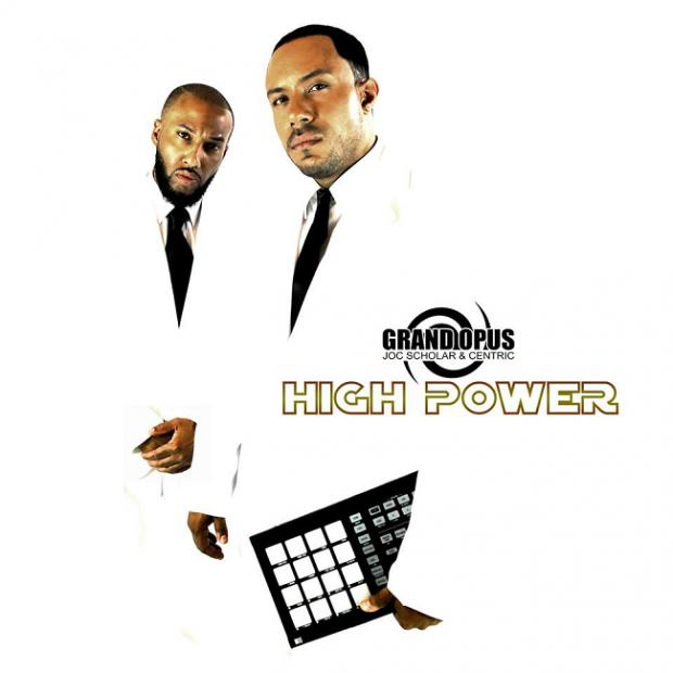 "[Album] Grand Opus – ""High Power"" + ""The MC"" (Video)"