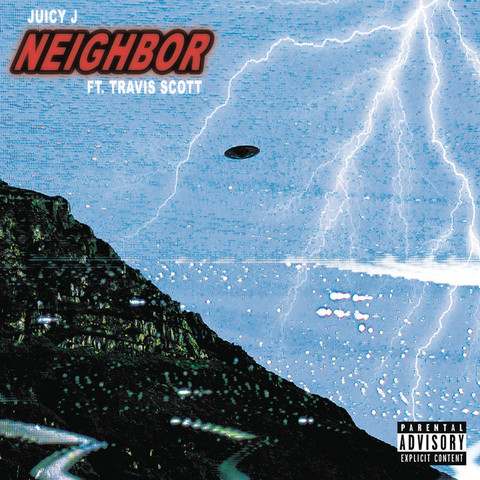 Juicy J Ft. Travis Scott – Neighbor