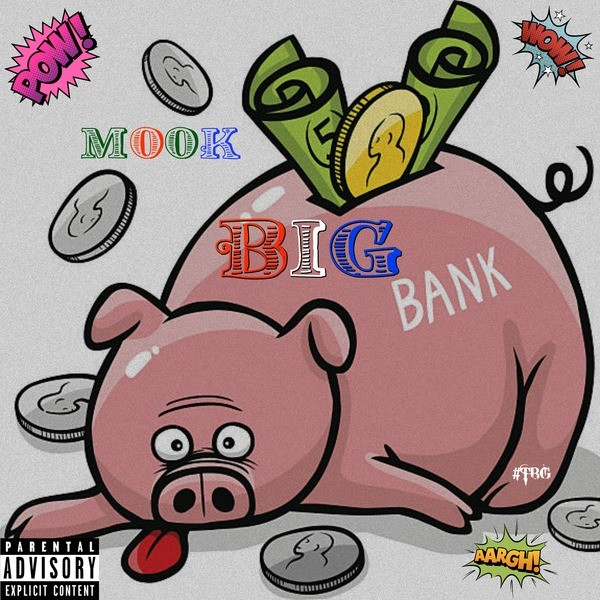 Mook – Big Bank