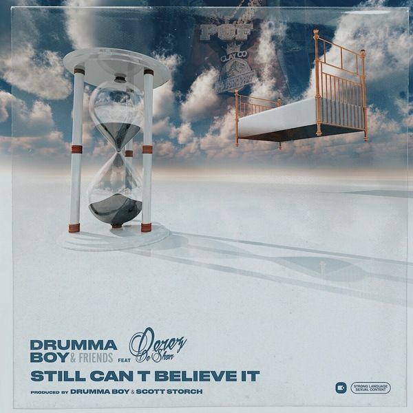 Drumma Boy Ft. Derez De'shon – Still Can't Believe It (Produced by Drumma Boy & Scott Storch)