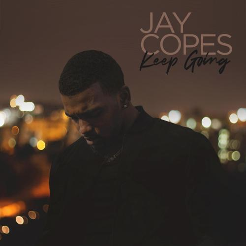 Jay Copes – Keep Going (Produced by Jay White)